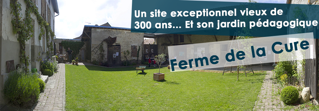 Ferme de la Cure - Association La SEVE